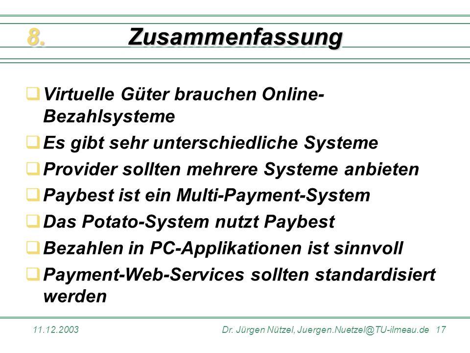 Zusammenfassung 8. Virtuelle Güter brauchen Online-Bezahlsysteme