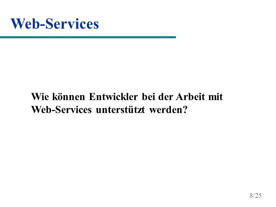 Web-Services Wie können Entwickler bei der Arbeit mit