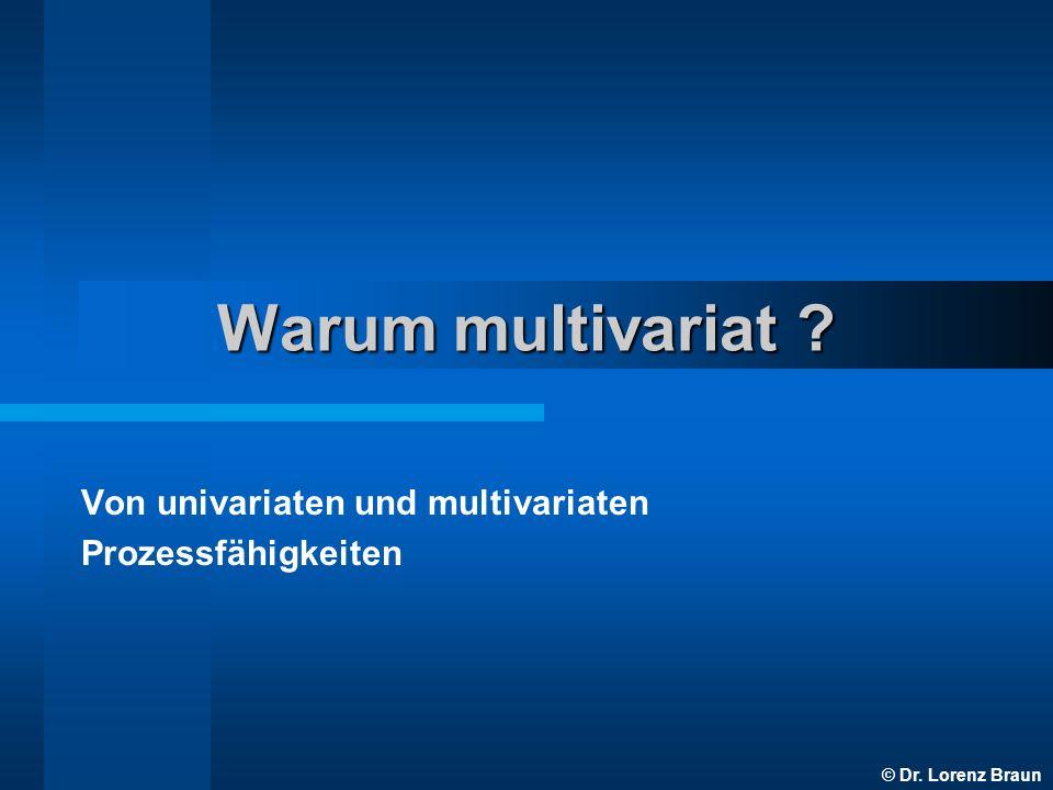 Von univariaten und multivariaten Prozessfähigkeiten