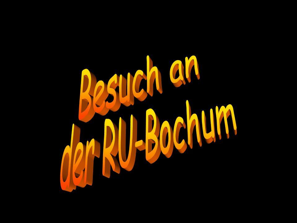 Besuch an der RU-Bochum