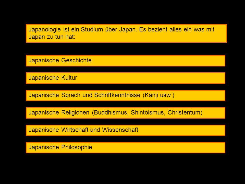 Japanologie ist ein Studium über Japan