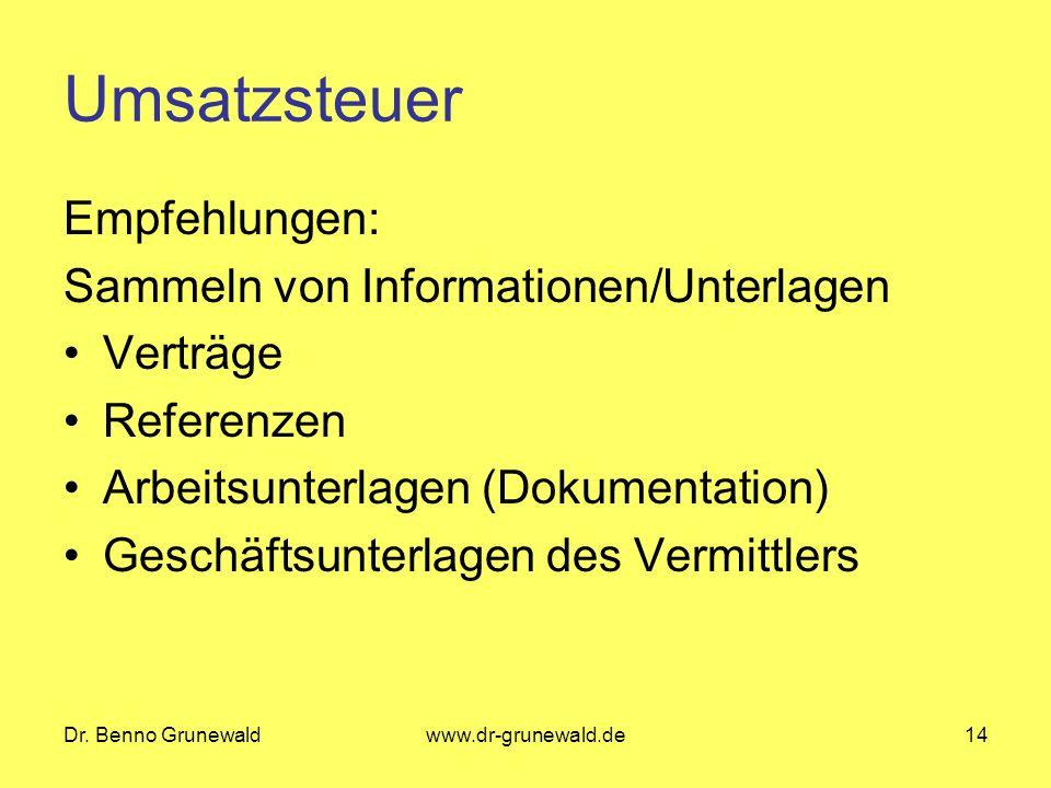 Umsatzsteuer Empfehlungen: Sammeln von Informationen/Unterlagen