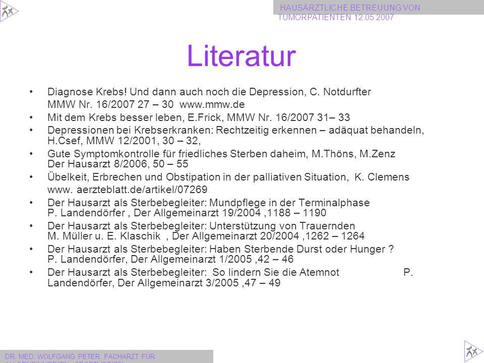 Literatur Diagnose Krebs! Und dann auch noch die Depression, C. Notdurfter. MMW Nr. 16/2007 27 – 30 www.mmw.de.