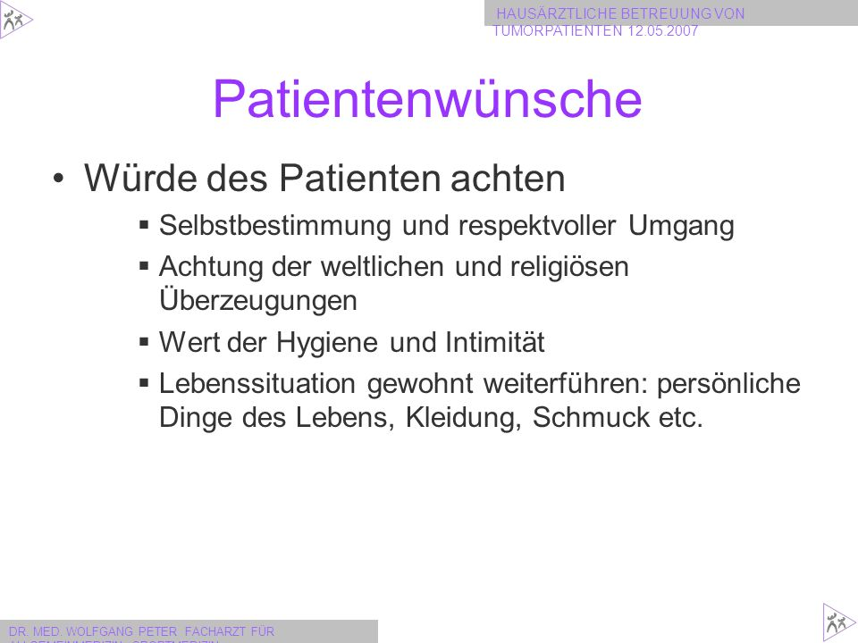 Patientenwünsche Würde des Patienten achten