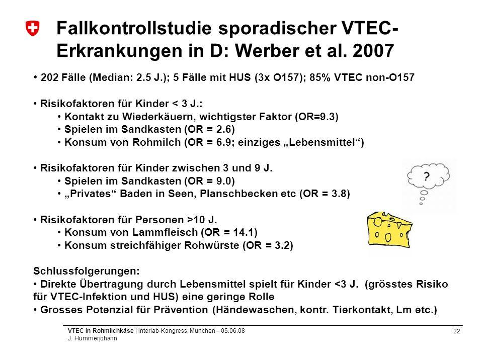 Fallkontrollstudie sporadischer VTEC-Erkrankungen in D: Werber et al