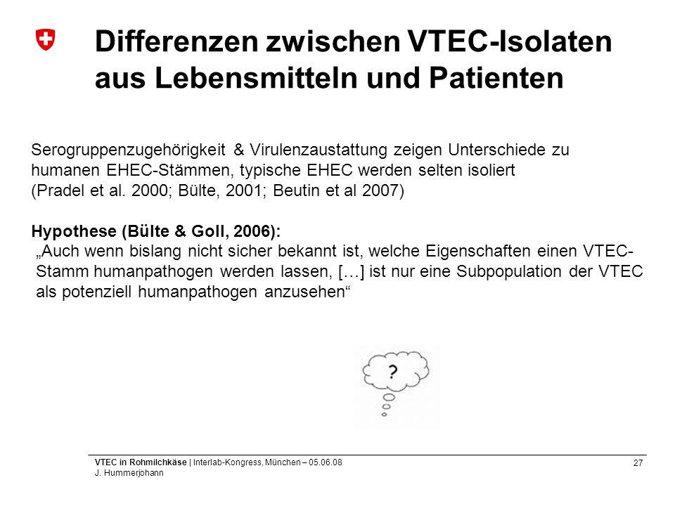Differenzen zwischen VTEC-Isolaten aus Lebensmitteln und Patienten