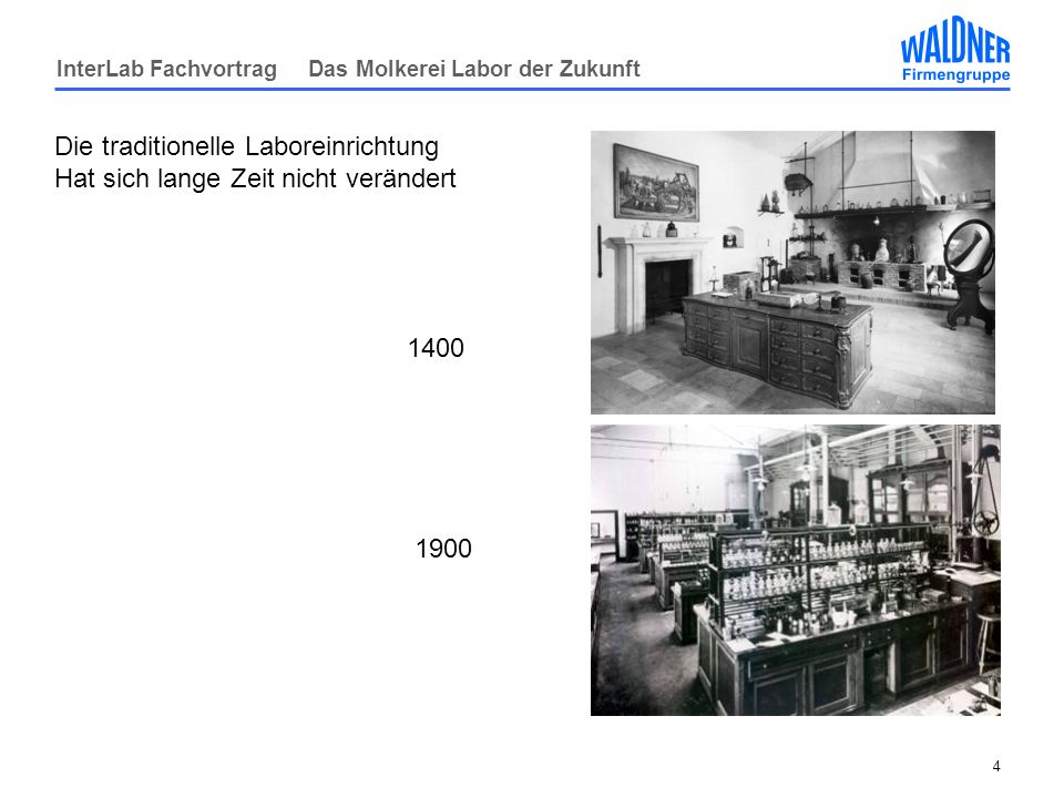 Die traditionelle Laboreinrichtung