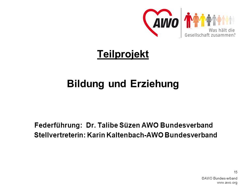 Federführung: Dr. Talibe Süzen AWO Bundesverband