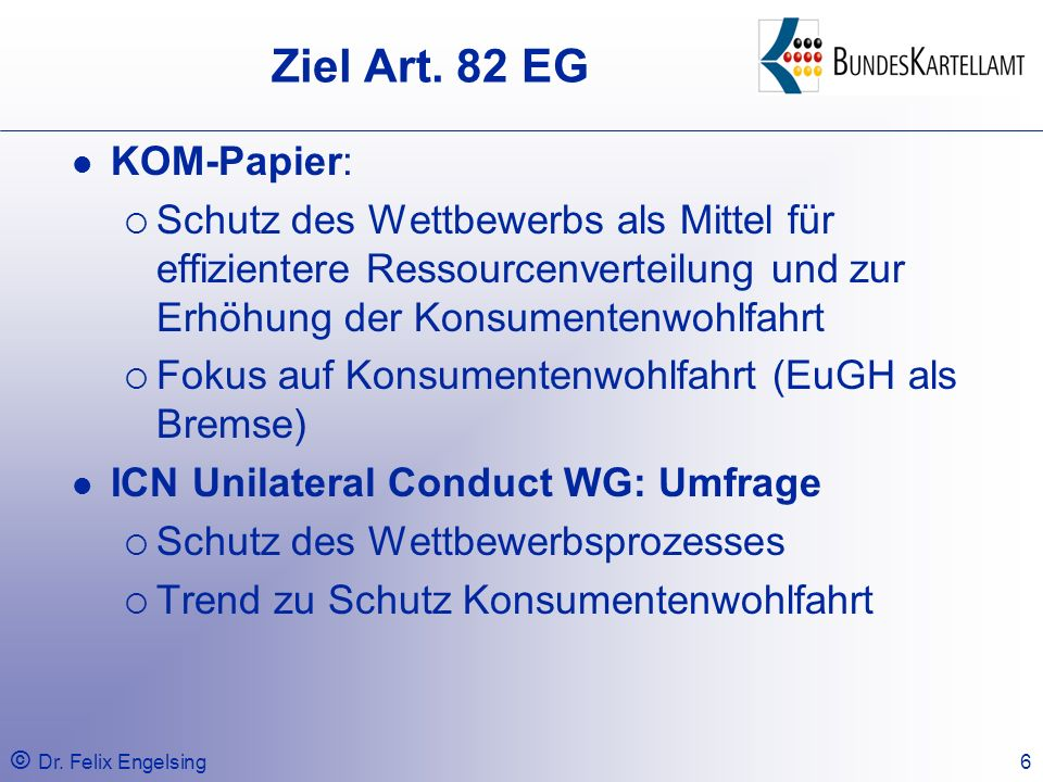 Ziel Art. 82 EG KOM-Papier: