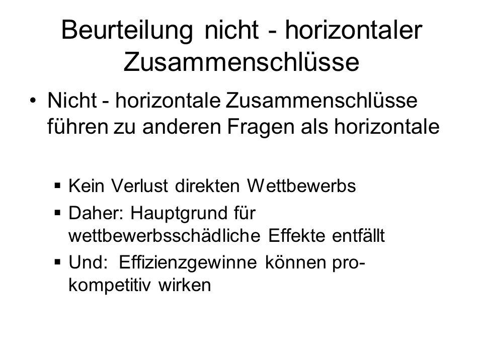 Beurteilung nicht - horizontaler Zusammenschlüsse