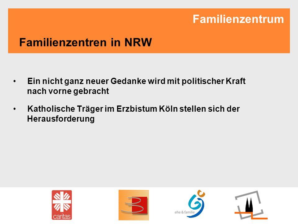 Familienzentrum Familienzentren in NRW