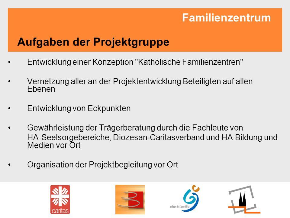 Familienzentrum Aufgaben der Projektgruppe