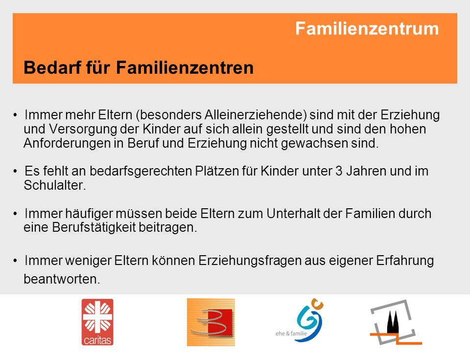 Familienzentrum Bedarf für Familienzentren