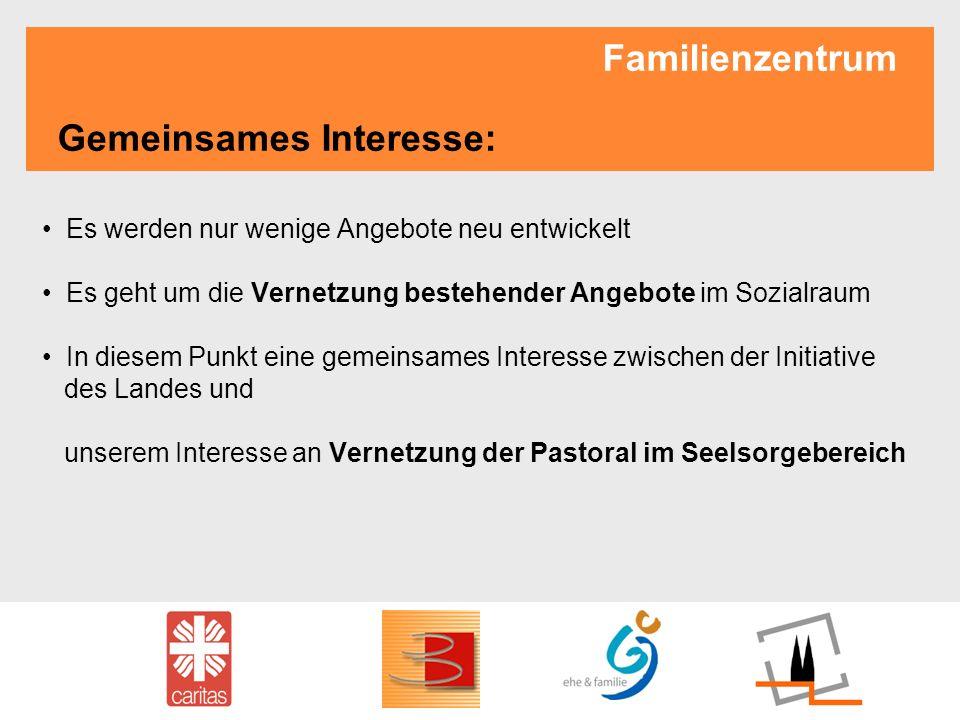 Familienzentrum Gemeinsames Interesse: