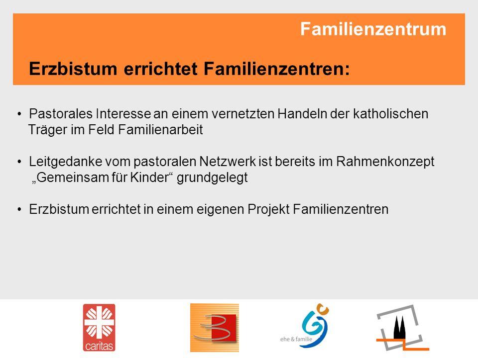 Familienzentrum Erzbistum errichtet Familienzentren: