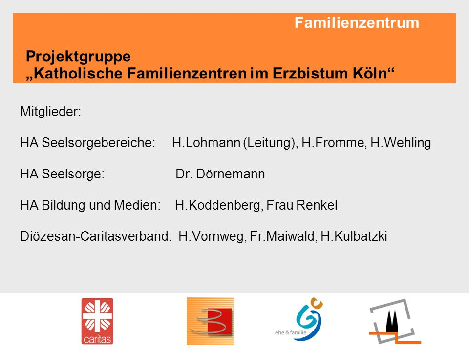 """Familienzentrum Projektgruppe """"Katholische Familienzentren im Erzbistum Köln"""
