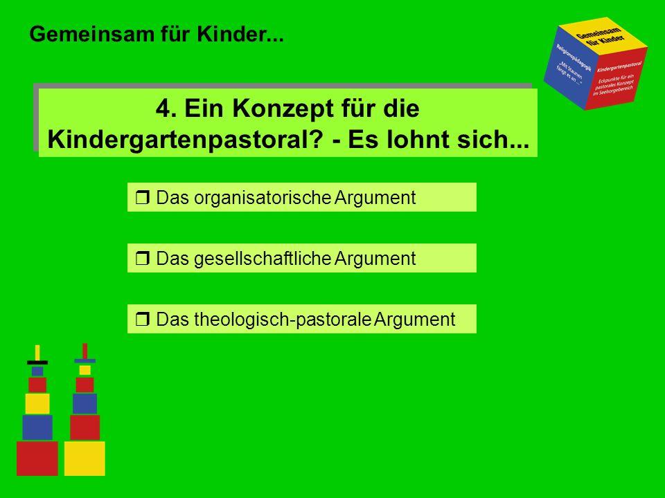 4. Ein Konzept für die Kindergartenpastoral - Es lohnt sich...