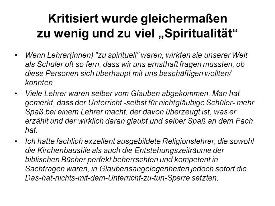 """Kritisiert wurde gleichermaßen zu wenig und zu viel """"Spiritualität"""