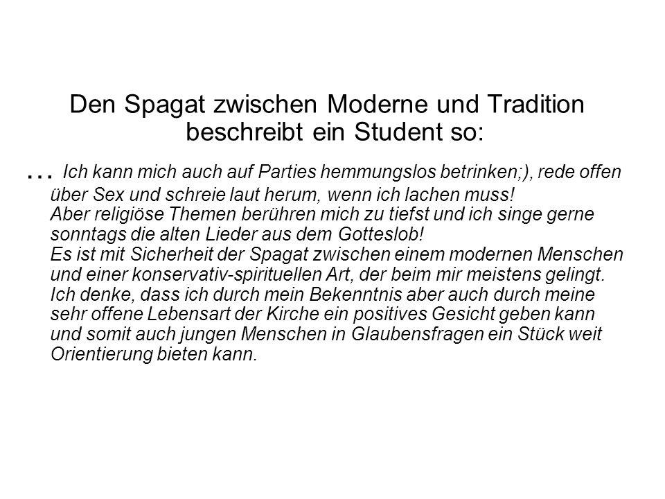 Den Spagat zwischen Moderne und Tradition beschreibt ein Student so: