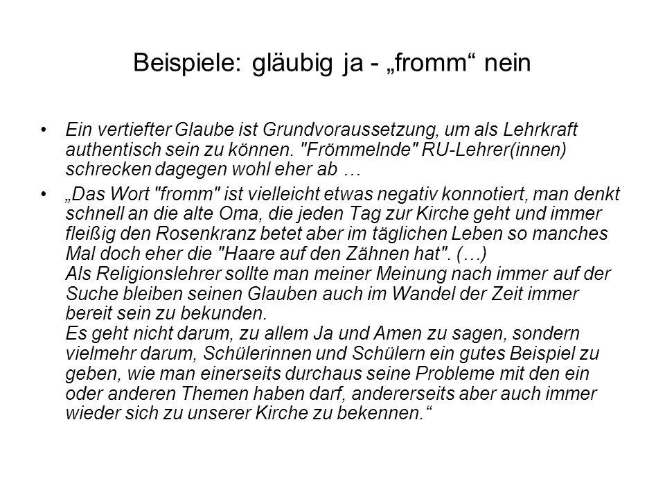 """Beispiele: gläubig ja - """"fromm nein"""