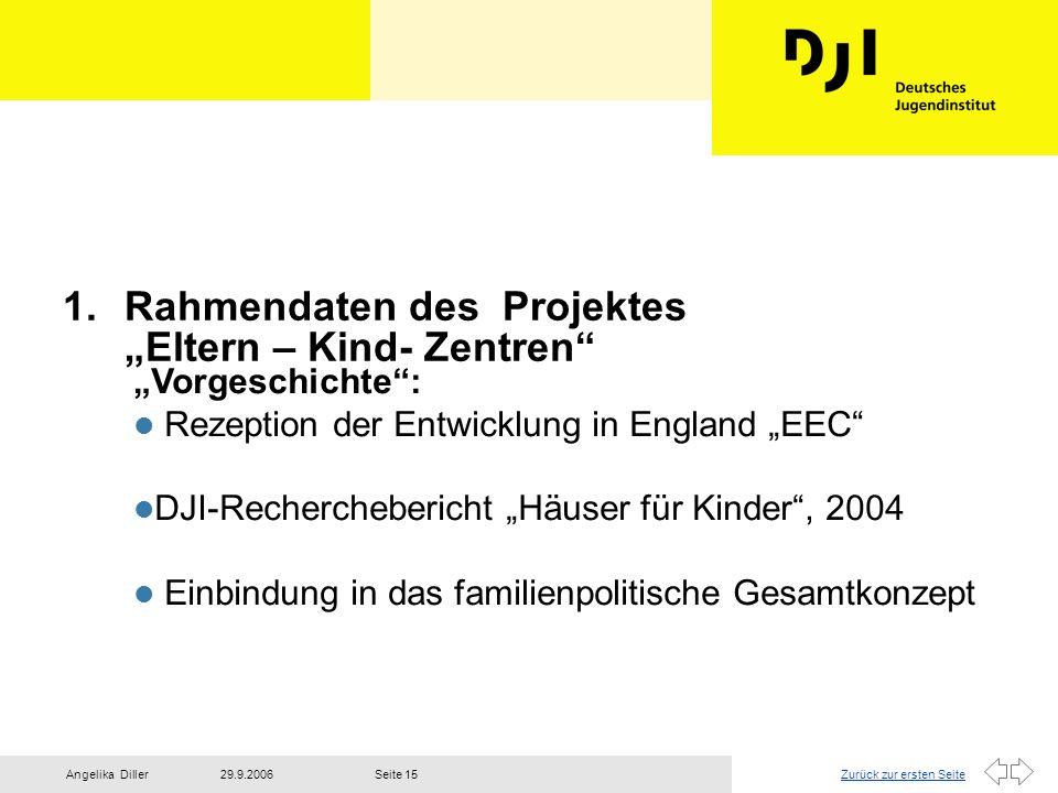 """Rahmendaten des Projektes """"Eltern – Kind- Zentren"""
