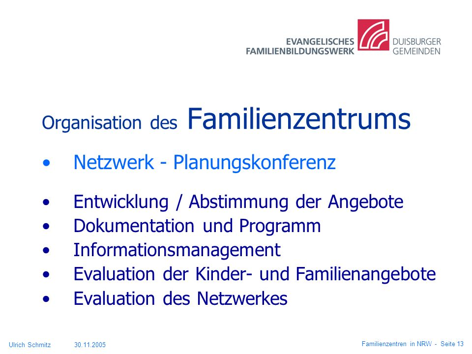 Organisation des Familienzentrums