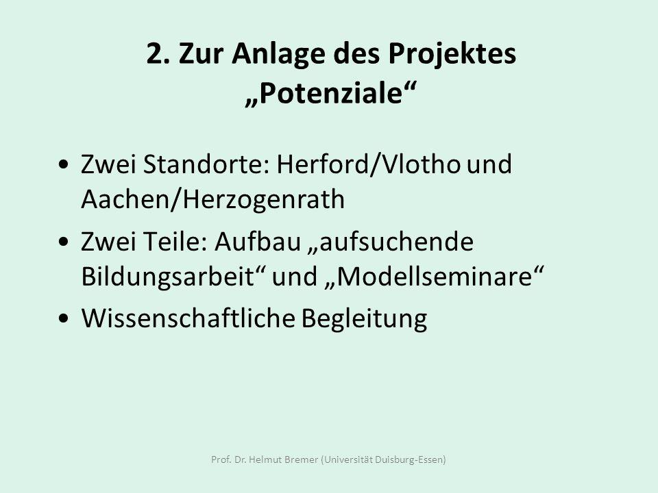 """2. Zur Anlage des Projektes """"Potenziale"""