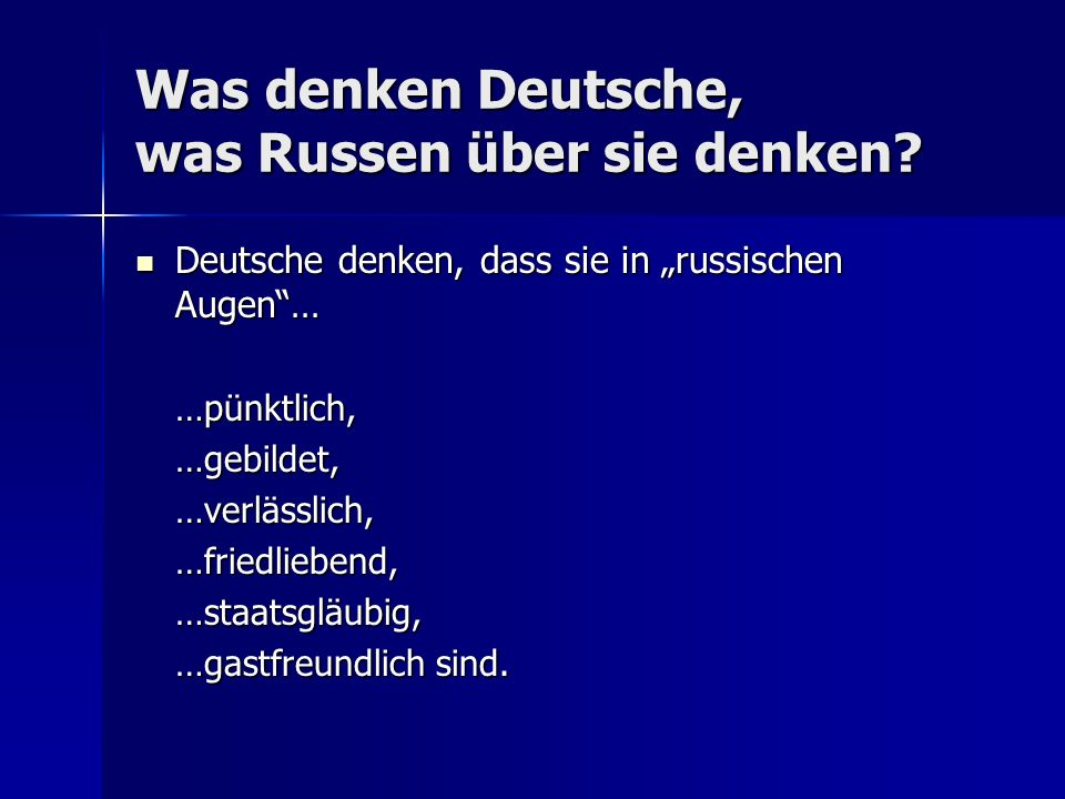 Was denken Deutsche, was Russen über sie denken