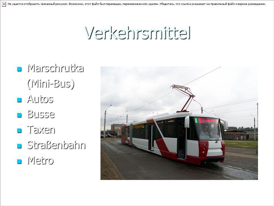 Verkehrsmittel Marschrutka (Mini-Bus) Autos Busse Taxen Straßenbahn