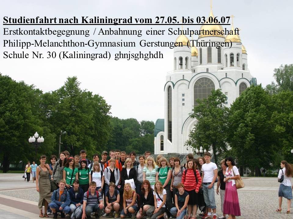 Studienfahrt nach Kaliningrad vom 27.05. bis 03.06.07