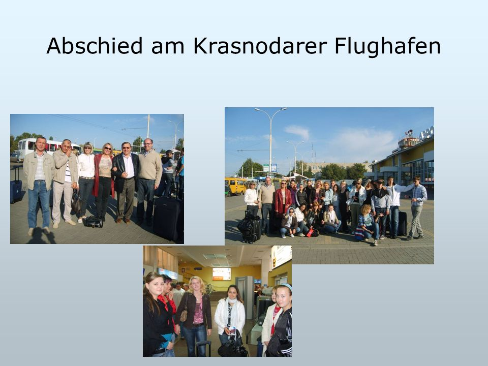 Abschied am Krasnodarer Flughafen
