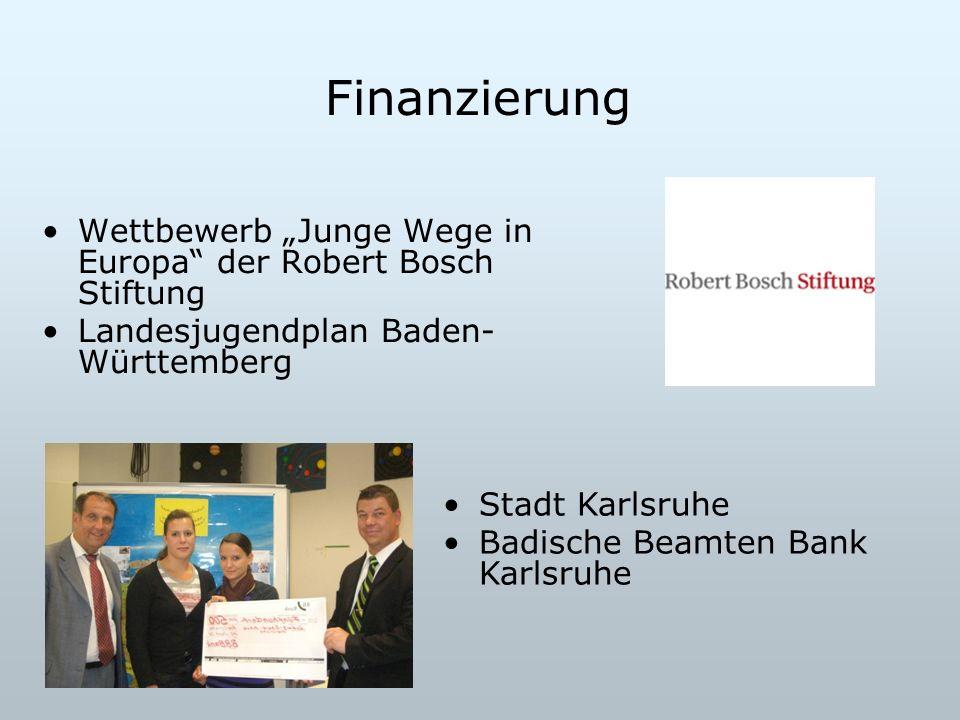 """Finanzierung Wettbewerb """"Junge Wege in Europa der Robert Bosch Stiftung. Landesjugendplan Baden-Württemberg."""