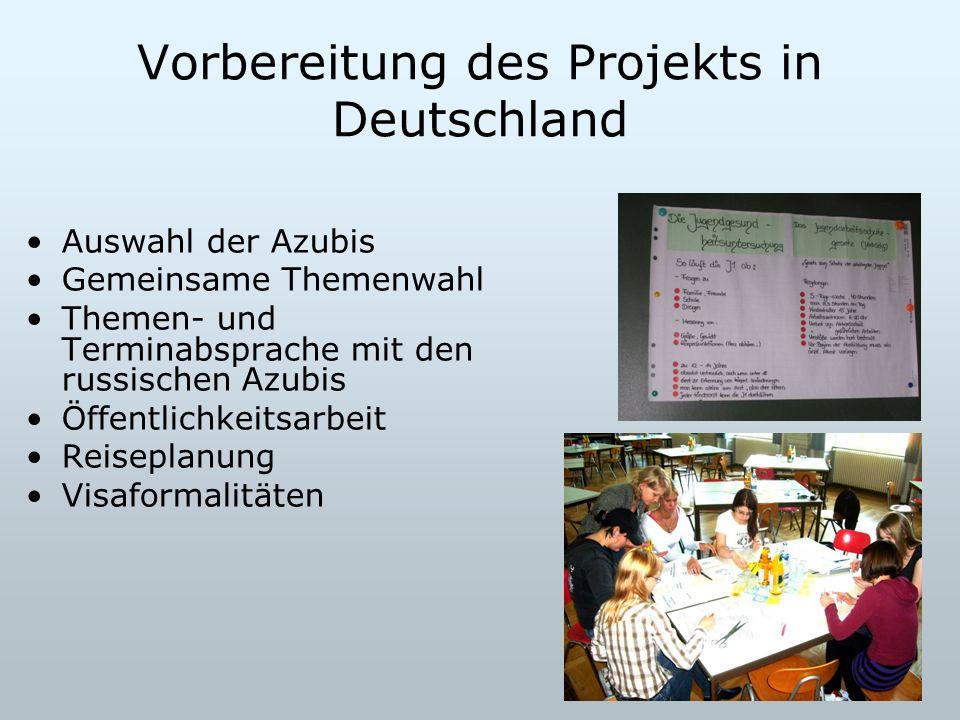 Vorbereitung des Projekts in Deutschland