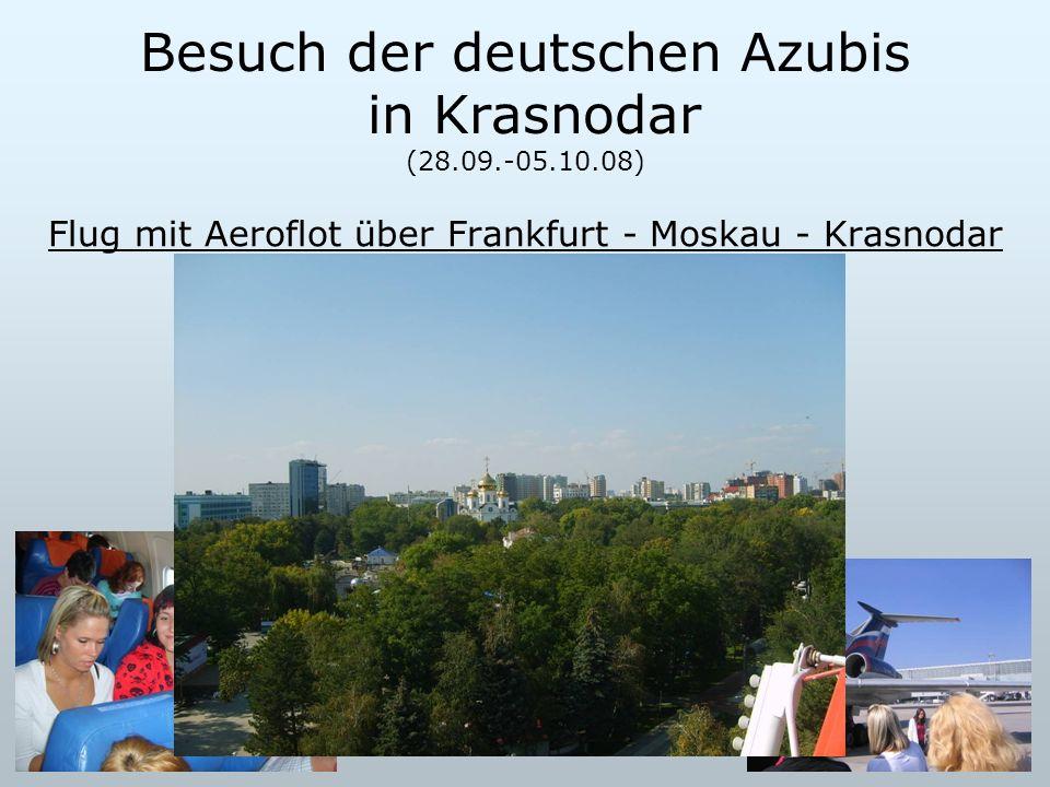 Besuch der deutschen Azubis in Krasnodar (28.09.-05.10.08)