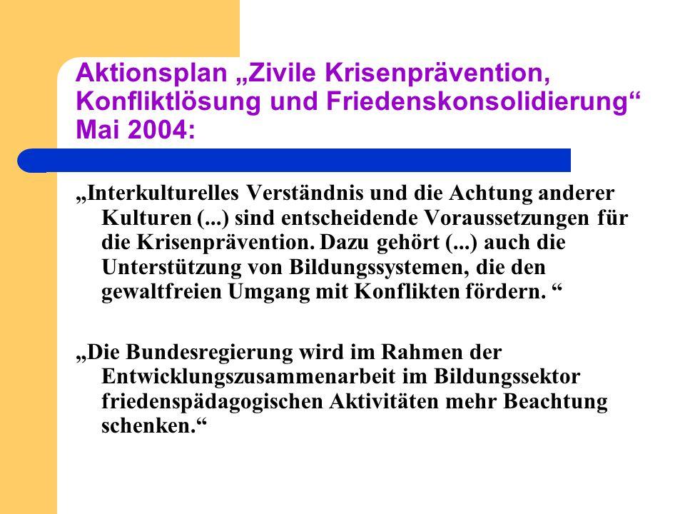 """Aktionsplan """"Zivile Krisenprävention, Konfliktlösung und Friedenskonsolidierung Mai 2004:"""