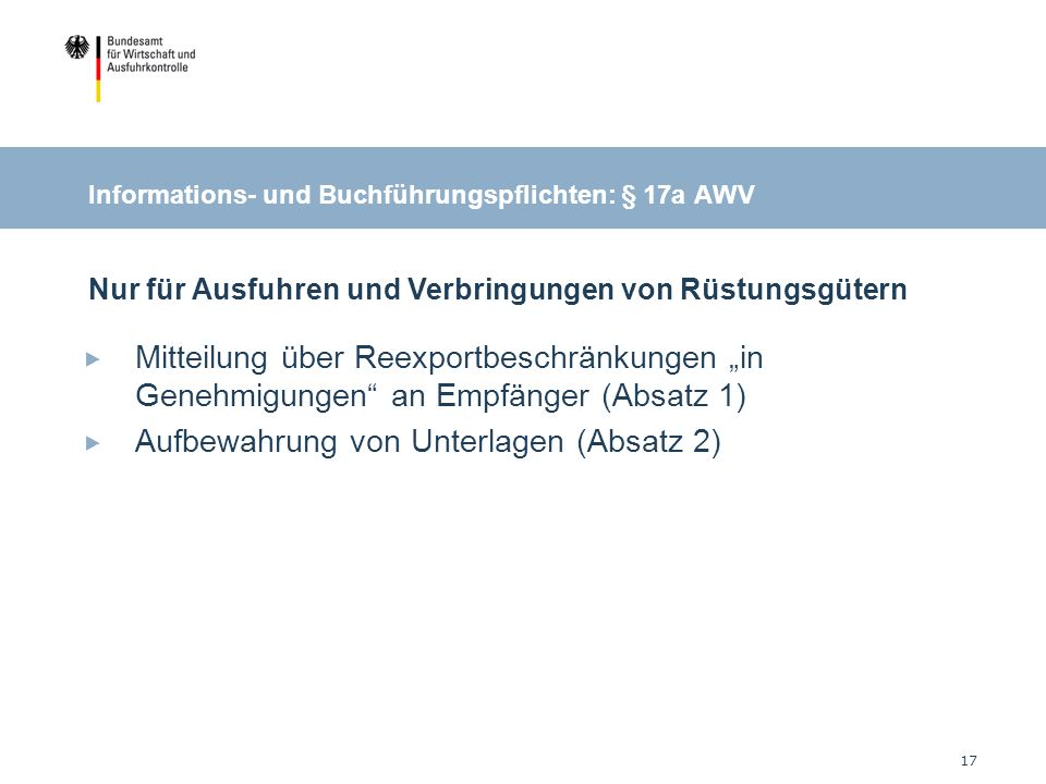 Informations- und Buchführungspflichten: § 17a AWV