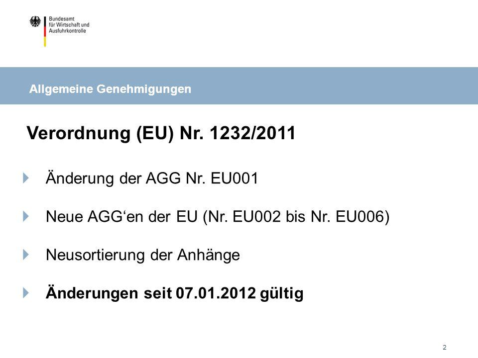 Verordnung (EU) Nr. 1232/2011 Änderung der AGG Nr. EU001