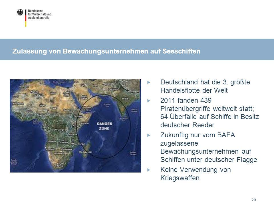 Zulassung von Bewachungsunternehmen auf Seeschiffen