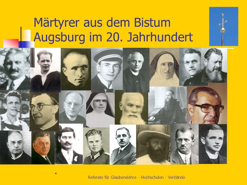 Märtyrer aus dem Bistum Augsburg im 20. Jahrhundert