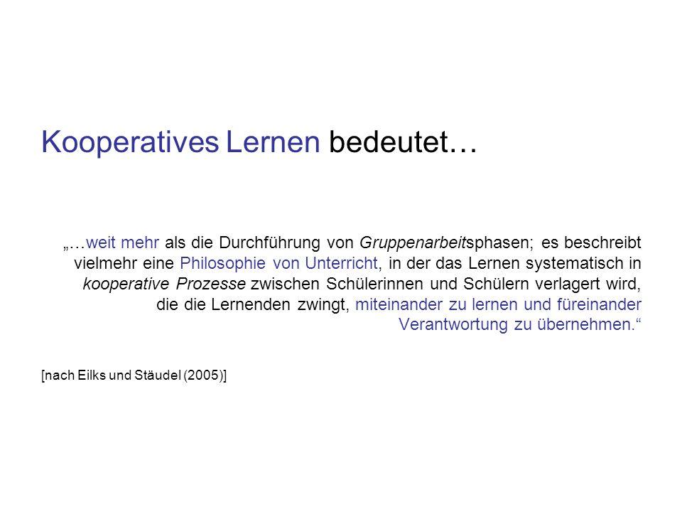 Kooperatives Lernen bedeutet…
