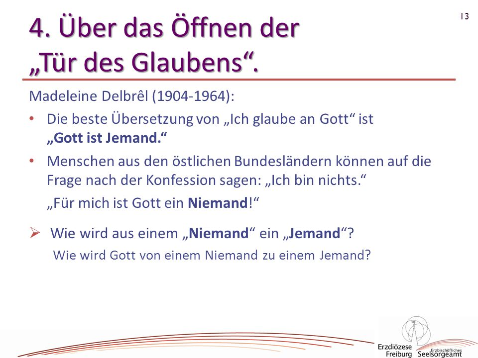 """4. Über das Öffnen der """"Tür des Glaubens ."""