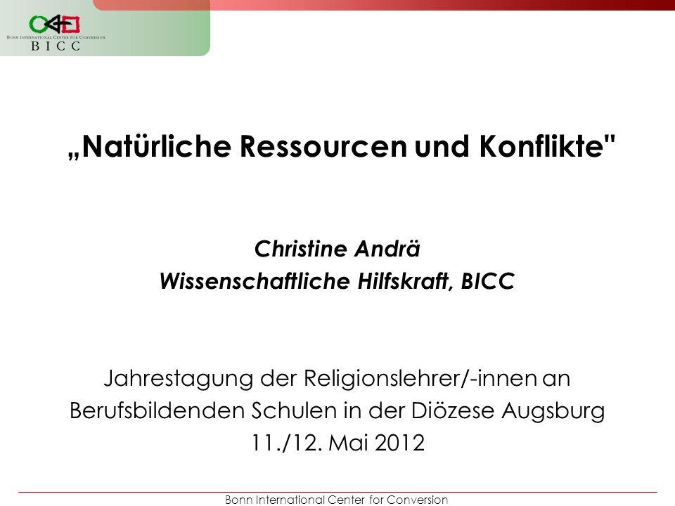 """""""Natürliche Ressourcen und Konflikte"""