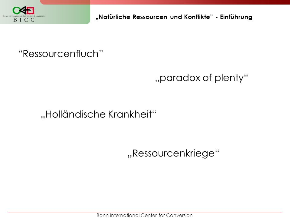 """""""Natürliche Ressourcen und Konflikte - Einführung"""