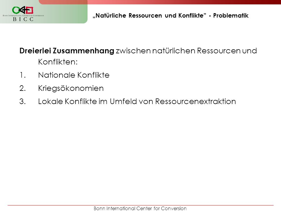 """""""Natürliche Ressourcen und Konflikte - Problematik"""