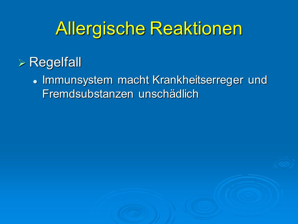 Allergische Reaktionen