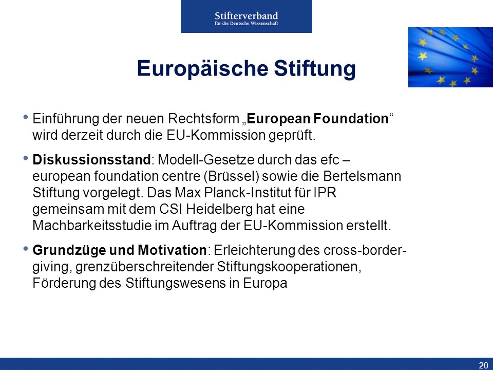 """27.03.2017 Europäische Stiftung. Einführung der neuen Rechtsform """"European Foundation wird derzeit durch die EU-Kommission geprüft."""