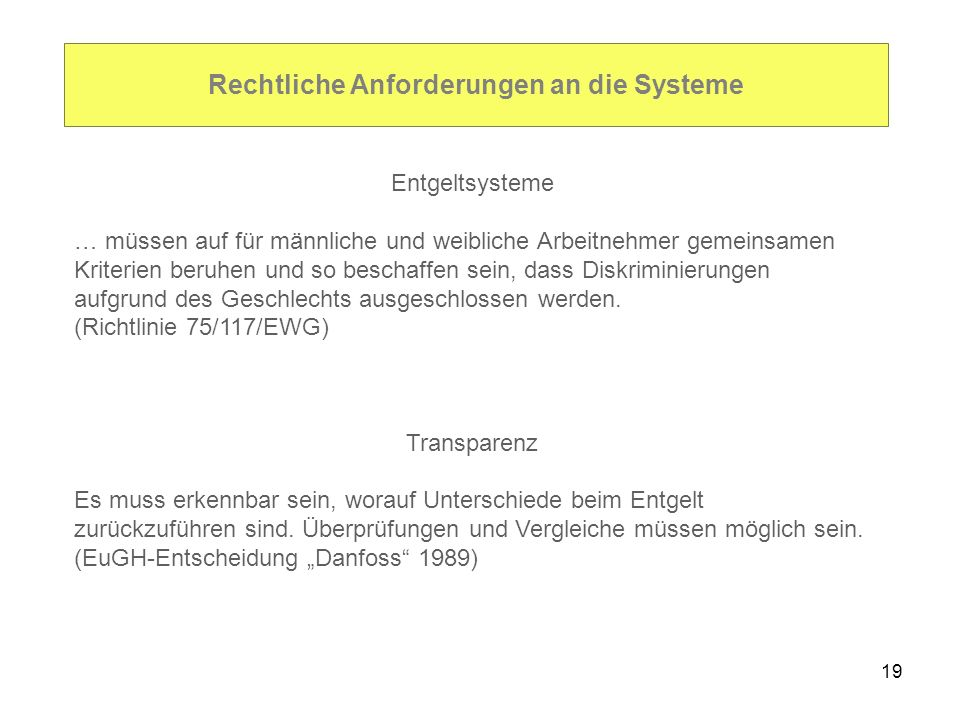 Rechtliche Anforderungen an die Systeme