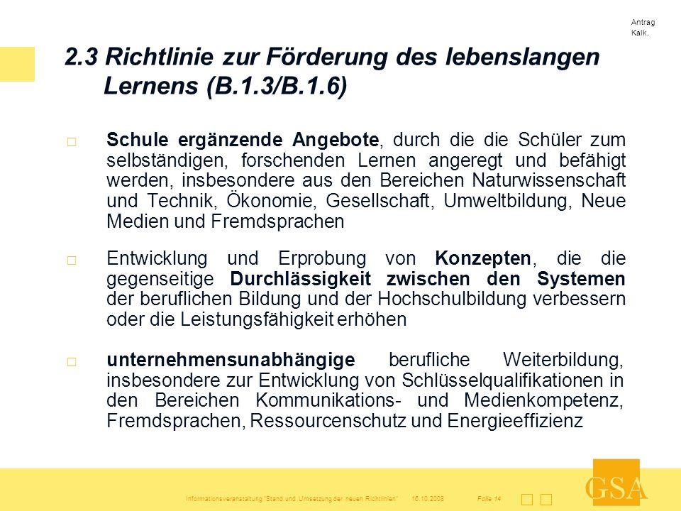 2.3 Richtlinie zur Förderung des lebenslangen Lernens (B.1.3/B.1.6)
