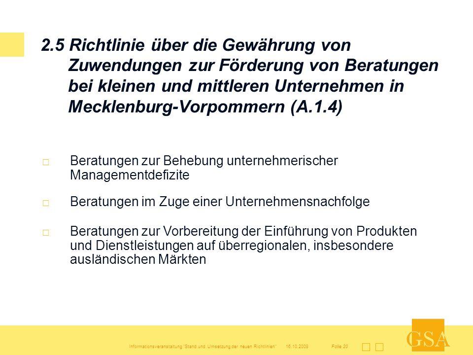2.5 Richtlinie über die Gewährung von Zuwendungen zur Förderung von Beratungen bei kleinen und mittleren Unternehmen in Mecklenburg-Vorpommern (A.1.4)