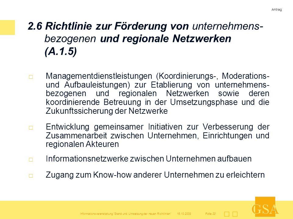 Antrag 2.6 Richtlinie zur Förderung von unternehmens-bezogenen und regionale Netzwerken (A.1.5)